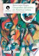 Geografías del teatro en América Latina