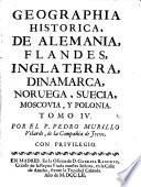 Geographia historica, de Alemania, Flandes, Inglaterra, Dinamarca, Noruega, Suecia, Moscovia, y Polonia