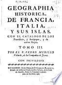 Geographia historica, de Francia, Italia, y sus islas