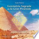 Geometría Sagrada de la Gran Pirámide