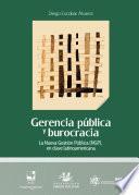 Gerencia pública y burocracia