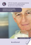 Gestión, aprovisionamiento y cocina en la unidad familiar de personas dependientes. SSCS0108