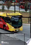 Gestión de Grandes Proyectos Urbanos en espacios metropolizados