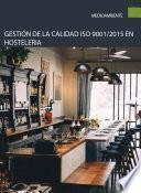 Gestión de la calidad ISO 9001/2015 en hosteleria