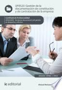 Gestión de la documentación de constitución y de contratación de la empresa. ADGG0308