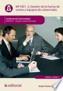 Gestión de la fuerza de ventas y equipos de comerciales. COMT0411