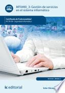 Gestión de servicios en el sistema informático. IFCT0109