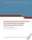 Gestión del riesgo operacional y planificación de la continuidad de las operaciones para tesorerías estatales modernas