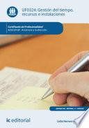 Gestión del tiempo, recursos e instalaciones. ADGG0108