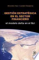 Gestión estratégica en el sector financiero