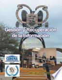 Gestión Y Recuperación De La Información