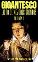 Gigantesco Libro de los Mejores Cuentos - Volume 1