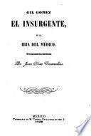 Gil Gómez, el insurgente