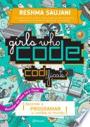 Girls Who Code. Codifícate