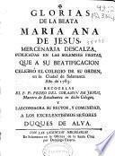 Glorias de la beata Maria Ana de Jesus mercenaria descalza