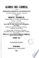 Glorias del Carmelo a sea esmerada sinopsis de las escelencias del orden profético del Monte Carmelo..., 3