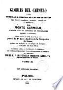 Glorias del Carmelo...