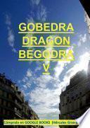 GOBEDRA DRAGON BEGODRA V - (Español)