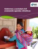 Gobiernos y sociedad civil avanzando agendas climáticas