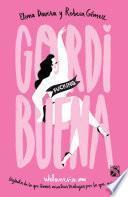 GORDI fucking BUENA (Edición mexicana)