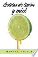 Gotitas De Limón Y Miel