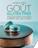 Goût, Gluten Free