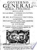 Govierno general, moral y politico hallado en las fieras y animales ...