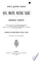 Goya, Moratín, Meléndez Valdés y Donoso Cortés