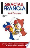 Gracias, Francia