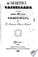Gramática castellana fundada sobre principios filosóficos