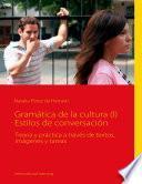Gramática de la cultura (I) Estilos de conversación