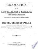 Gramática de la lengua azteca ó mejicana