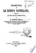Gramática de la lengua castellana destinada al uso de los americanos