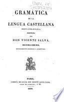 Gramática de la lengua castellana segun ahora se habla