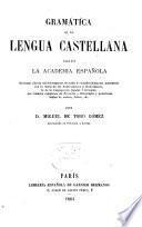 Gramática de la lengua castellana, según la Academia Española
