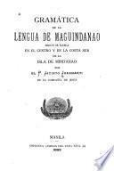 Gramática de la lengua de maguindanao según se habla en el centro y en la costa sur de la isla de Mindanao