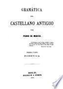 Gramática del castellano antiguo