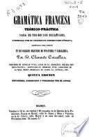 Gramática francesa teórico-práctica para uso de los españoles ...
