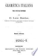 Gramatica italiana para uso de los espanoles. 6. ed