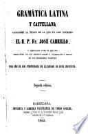 Gramatica latina y Castellana. Aumentada y modificada por Jose Ortega y Espinos. 3 ed