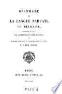 Grammaire de la langue nahuatl ou mexicaine