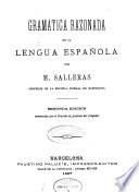 Grammatica razonada de la lengua espanola