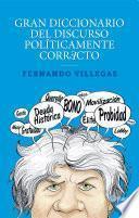 Gran diccionario del discurso políticamente correcto
