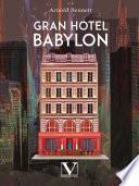Gran Hotel Babylon