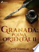 Granada: poema oriental II