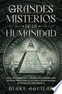 Grandes Misterios de la Humanidad