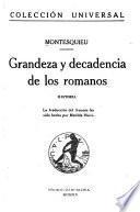 Grandeza y decadencia de los romanos