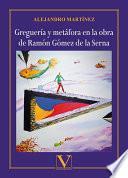 Greguería y metáfora en la obra de Ramón Gómez de la Serna