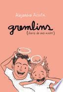 Gremlins, Diario de una madre