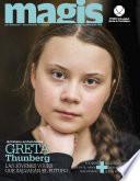 Greta Thunberg. Las jóvenes voces que salvaran el futuro. (Magis 470)